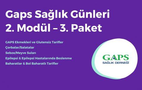 Gaps Sağlık ve Mutfak Günleri 2. Modül 3. Paket